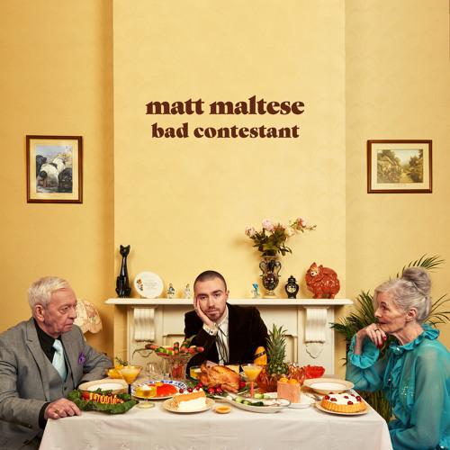 Cover album Bad Contestant - Matt Maltese by SoundCloud