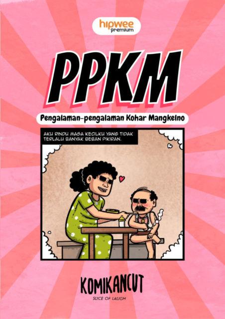PPKM: Pengalaman-pengalaman Kohar Mangkelno