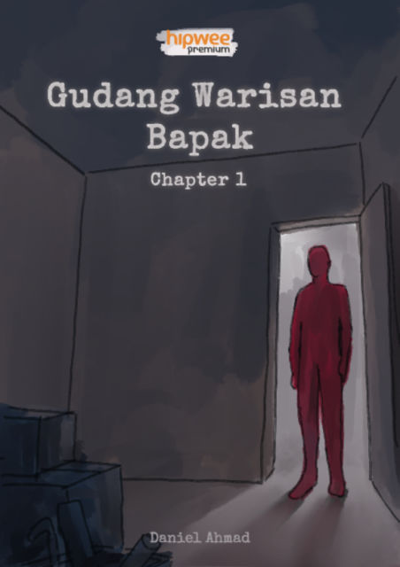 Gudang Warisan Bapak: Chapter 1