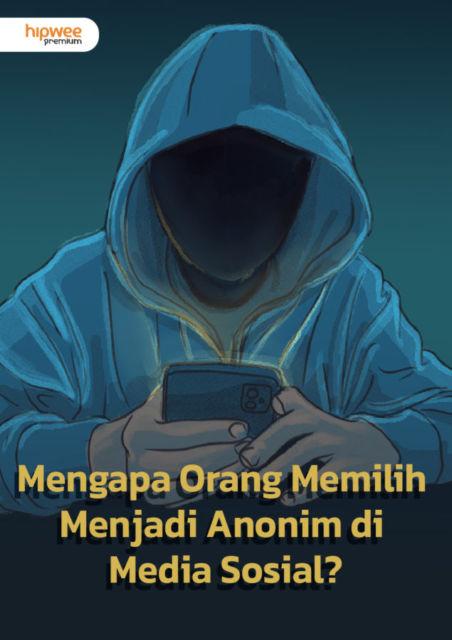 Alasan Orang Bikin Akun Media Sosial Anonim, Katanya Biar Risiko Lebih Minim. Hmm, Yakin?