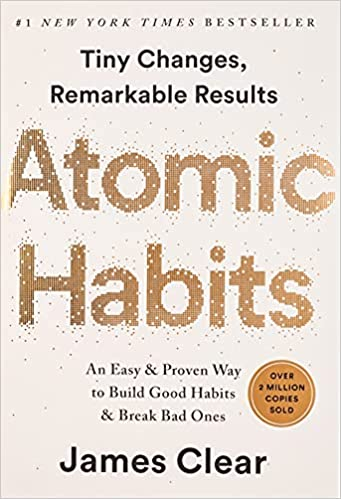 Atomic Habit by James Clear from Amazon